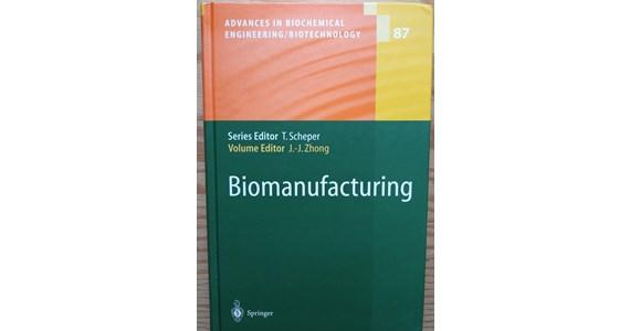 Biomanufacturing   T. Scheper, Jian Jiang Zhong.jpg