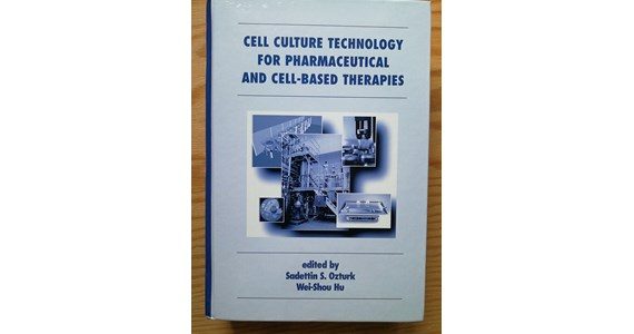 Cell Culture Technology for Pharmaceutical and Cell Based Therapies   Sadettin S. Ozturk, Wei Shou Hu.jpg