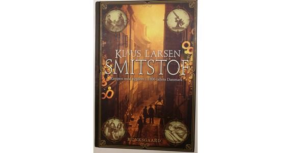 Smitstof kampen mod sygdom i 1800 tallets Danmark   Klaus Larsen.jpg