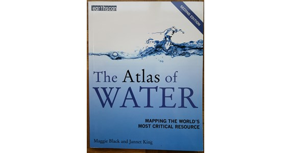 The Atlas of Water Mapping the World's Most Critical Resource   Maggie Black, Jannet King.jpg