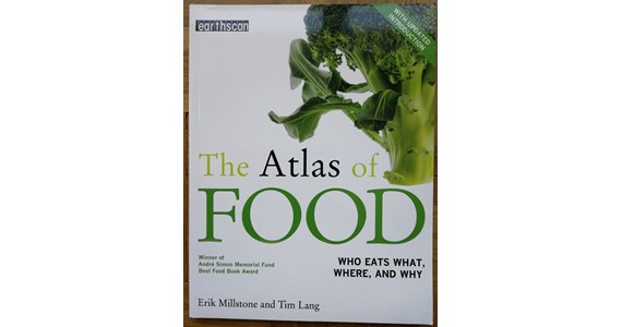 The Atlas of FOOD Who Eats What, Where and Why   Erik Millstone.jpg